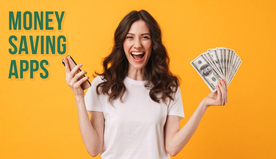 Best MONEY-SAVING APPS – Earn money while spending money