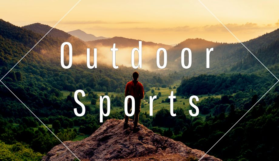 Cool Outdoor Sports you must-try in 2019