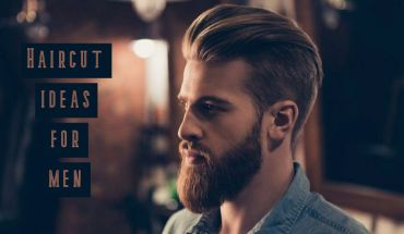 Best Haircut ideas for men – Recommendations to match your face type