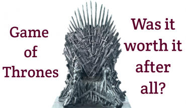 Game of Thrones: how it ends. Was it worth it after all?