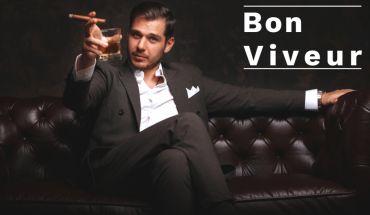 How to become a Bon Viveur