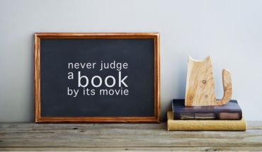Read the book or watch the movie?