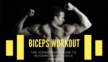 The Iconic Man's: Biceps Workouts
